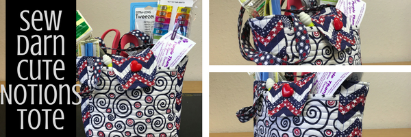 Sewing Center of Orange County | Sew Darn Cute Notions Tote