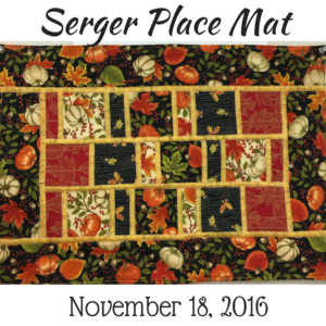 Serger Place Mat | Sewing Center of Orange County
